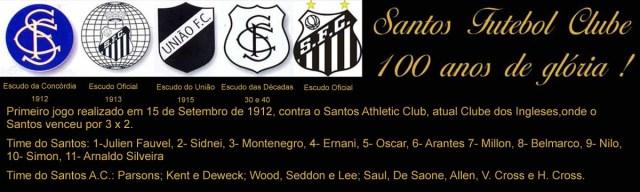 100 anos do primeiro jogo do Santos Futebol Clube !