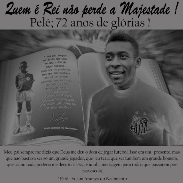 Homenagem ao aniversário do Rei do Futebol Mundial !