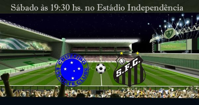 Cruzeiro recebe o Santos F.C. no Estádio Independência !