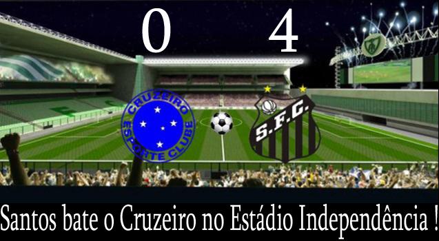 Santos bate o Cruzeiro no Estádio Independência !