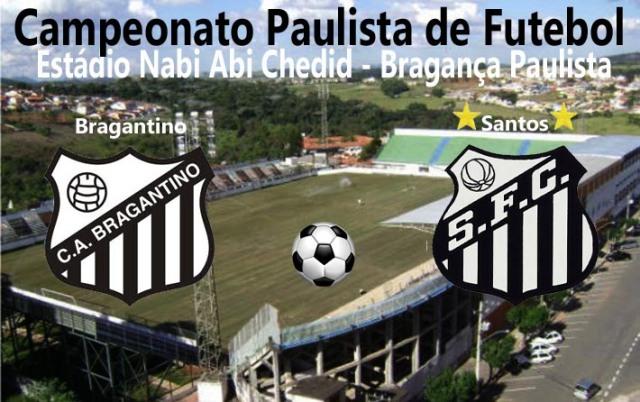 Bragantino e Santos pelo Paulistão 2013 !