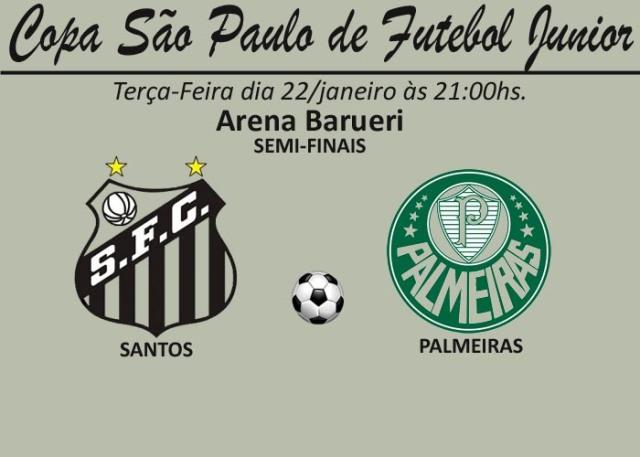 Santos e Palmeiras pela Semi-Finais da Copinha !