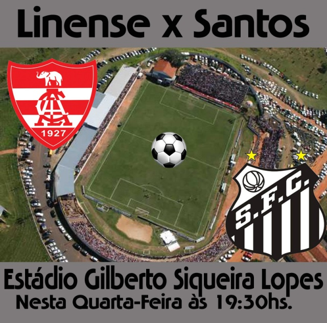 O Linense receb o Santos F.C. nesta qurta-feira !