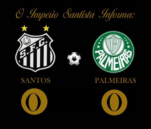 Palmeiras e Santos, ficam no zero no Pacaembú !