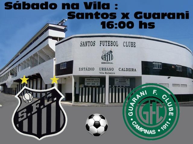 O Santos recebe o Guarani na Vila !