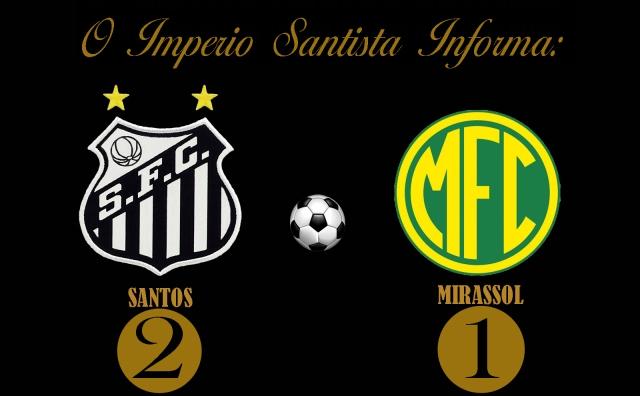 O Santos vence o Mirassol na Vila !