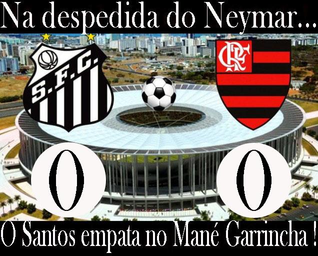 Na despedida de Neymar, o Santos empata no Maná Garrincha !