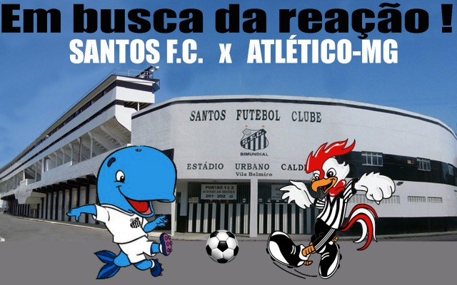 Santos x Atlético na Vila famosa !
