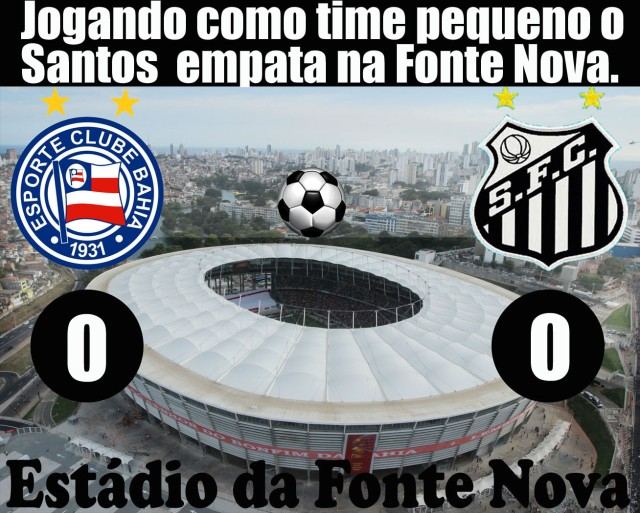 O Santos empata na Bahia !