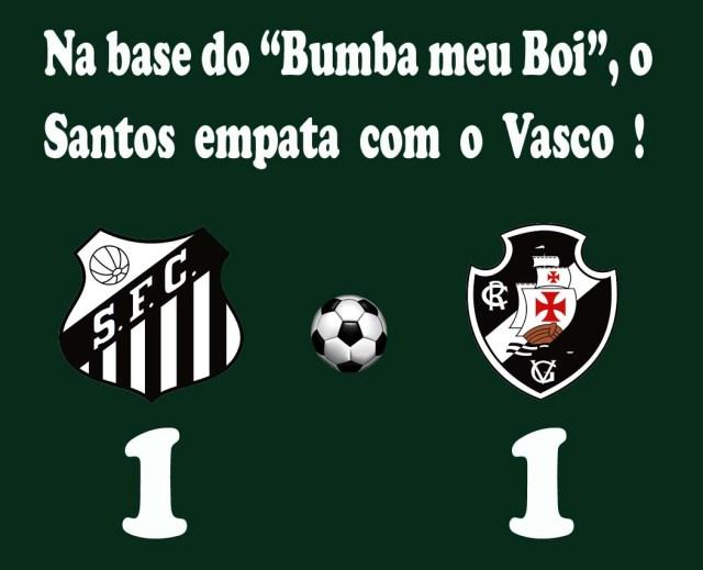 O Santos deixa escapar a vitória, e se complica na Vila Belmiro !