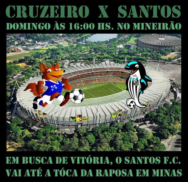 O Santos vai à Tóca da Raposa, encarar o Cruzeiro !