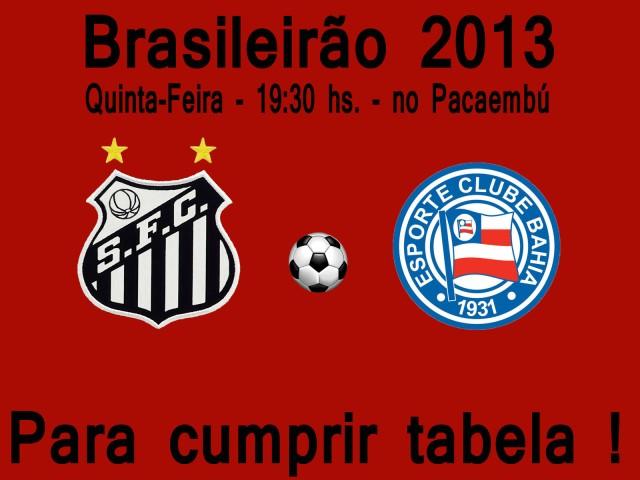Buscando ânimo, Santos pega o Bahia no Pacaembú !