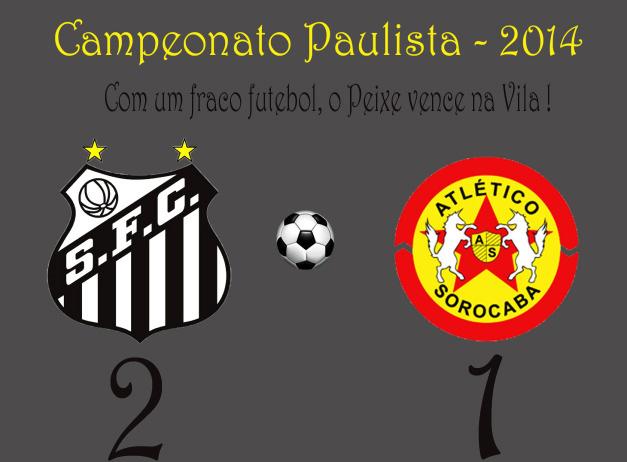 Mesmo com um fraco futebol, o Peixe bate o Atlético Sorocaba na Vila Belmiro !