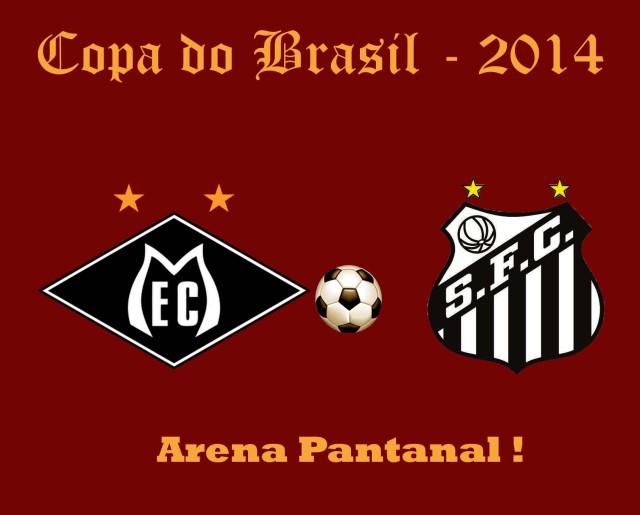 O Santos estréia a Arena Pantanal, em seu primeiro jogo na Copa do Brasil !