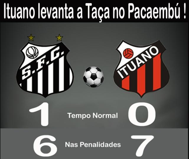Em jogo nervoso, o Ituano levanta a Taça de Campeão Paulista no Pacaembú !