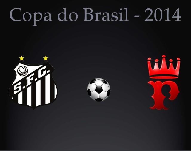 O Santos e Princesa, fazem o jogo de volta na Copa do Brasil - 2014
